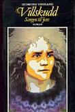 """""""Villskudd sangen til Jens"""" av Gudmund Vindland"""