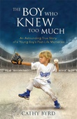 """""""The Boy Who Knew Too Much - An Astounding True Story of a Young Boy's Past-Life Memories"""" av Cathy Byrd"""