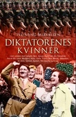 """""""Diktatorenes kvinner"""" av Sveinung Mikkelsen"""
