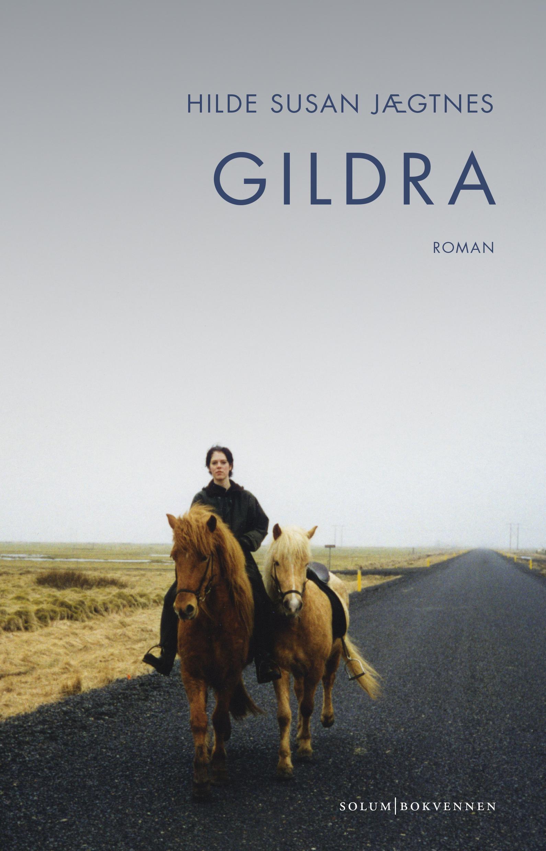 """""""Gildra - roman"""" av Hilde Susan Jægtnes"""