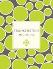 """""""Frankenstein"""" av Mary Shelley"""