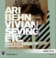 """""""Vivian Seving etc. sladder, forskyvninger og andre overdrivelser om en prinsesse og hennes samtid"""" av Ari Behn"""