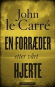 """""""En forræder etter vårt hjerte"""" av John Le Carré"""