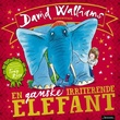 """""""En ganske irriterende elefant"""" av David Walliams"""