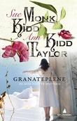 """""""Granateplene - en mor-datter-historie"""" av Sue Monk Kidd"""