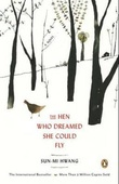 """The hen who dreamed she could fly"" av Sun-mi Hwang"