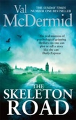 """The skeleton road"" av Val McDermid"