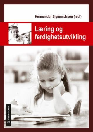 """""""Læring og ferdighetsutvikling"""" av Hermundur Sigmundsson"""