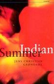 """""""Indian summer"""" av Jens Christian Grøndahl"""