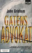 """Gatens advokat"" av John Grisham"