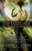 """""""The Watcher (Anna Strong Vampire Chronicles, Book 3)"""" av Jeanne C. Stein"""