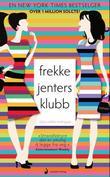 """""""Frekke jenters klubb roman"""" av Alisa Valdes-Rodriguez"""