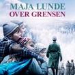 """""""Over grensen"""" av Maja Lunde"""