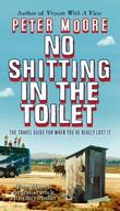 """No Shitting in the Toilet"" av Peter Moore"