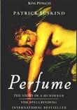 """Perfume The Story of a Murderer (King Penguin)"" av Patrick Suskind"
