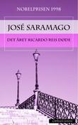"""""""Det året Ricardo Reis døde"""" av José Saramago"""