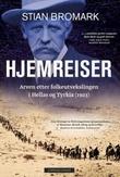 """""""Hjemreiser - arven etter folkeutvekslingen i Hellas og Tyrkia (1923)"""" av Stian Bromark"""