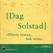 """""""Ellevte roman, bok atten"""" av Dag Solstad"""