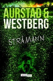"""""""Stråmann - en Robert Vinter-roman"""" av Tore Aurstad"""