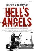 """""""Hell's Angels - den ville og voldsomme historien om de lovløse motorsykkelgjengene"""" av Hunter S. Thompson"""
