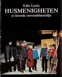 """""""Husmenigheten - Et levende omvendelsesmiljø"""" av Edin Løvås"""