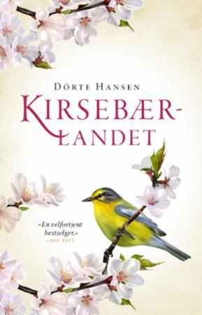 """""""Kirsebærlandet"""" av Dörte Hansen"""