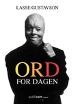 """""""Ord for dagen"""" av Lasse Gustavson"""