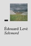 """Selvmord"" av Édouard Levé"