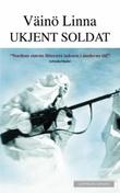 """""""Ukjent soldat"""" av Väinö Linna"""