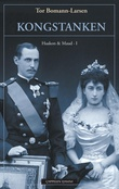 """""""Kongstanken - Haakon & Maud I"""" av Tor Bomann-Larsen"""