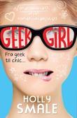 """""""Fra geek til chic"""" av Holly Smale"""
