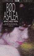"""""""Rød Asalea"""" av Anchee Min"""