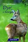 """""""Dyr i Norge"""" av Pål Hermansen"""
