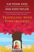 """Traveling with pomegranates - a mother-daughter story"" av Sue Monk Kidd"