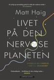 """""""Livet på den nervøse planeten"""" av Matt Haig"""