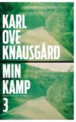 """""""Min kamp - tredje bok"""" av Karl Ove Knausgård"""