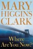 """""""Where are you now?"""" av Mary Higgins Clark"""