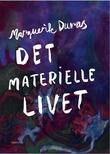 """""""Det materielle livet"""" av Marguerite Duras"""