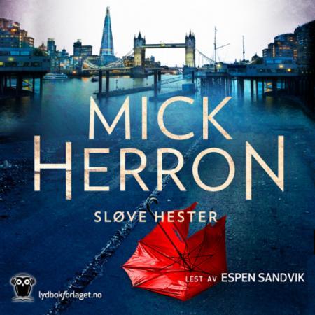 """""""Sløve hester"""" av Mick Herron"""
