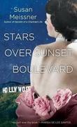 """""""Stars over Sunset Boulevard"""" av Susan Meissner"""