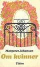 """""""Om kvinner"""" av Margaret Johansen"""