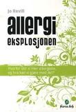 """""""Allergieksplosjonen - hvorfor blir vi mer allergiske, og hva kan vi gjøre med det?"""" av Jo Revill"""