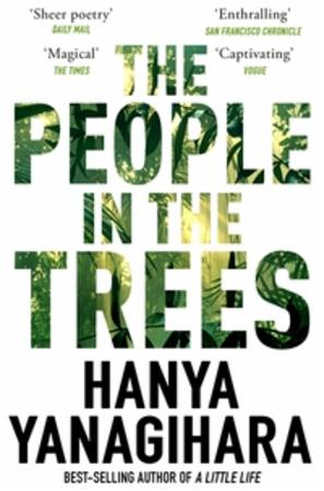 """The people in the trees"" av Hanya Yanagihara"