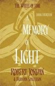 """""""A memory of light - wheel of time 14"""" av Robert Jordan"""