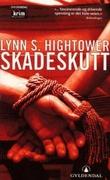 """""""Skadeskutt"""" av Lynn S. Hightower"""