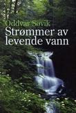 """""""Strømmer av levende vann"""" av Oddvar Søvik"""