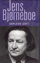 """""""Samlede dikt"""" av Jens Bjørneboe"""