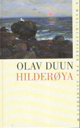 """""""Hilderøya"""" av Olav Duun"""