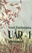 """""""Uår - aftenlandet"""" av Knut Faldbakken"""