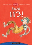"""Ring 113!"" av Helena Bross"